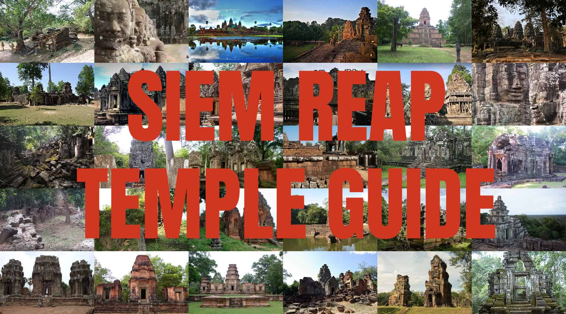 Siem Reap Temple Guide